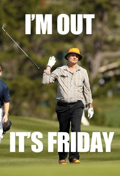 tgif  everyone  getting through a long week requires a lot