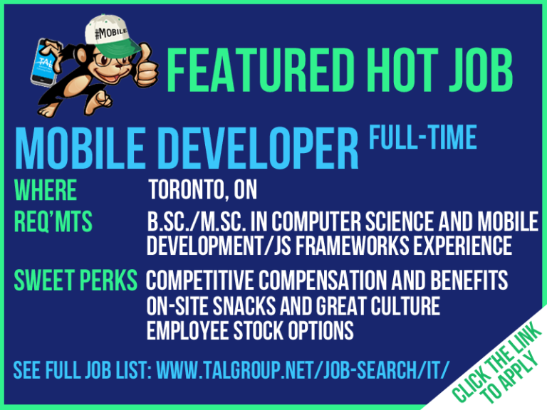 Hiring a Mobile Developer in Toronto, ON! – TAL Group, Inc
