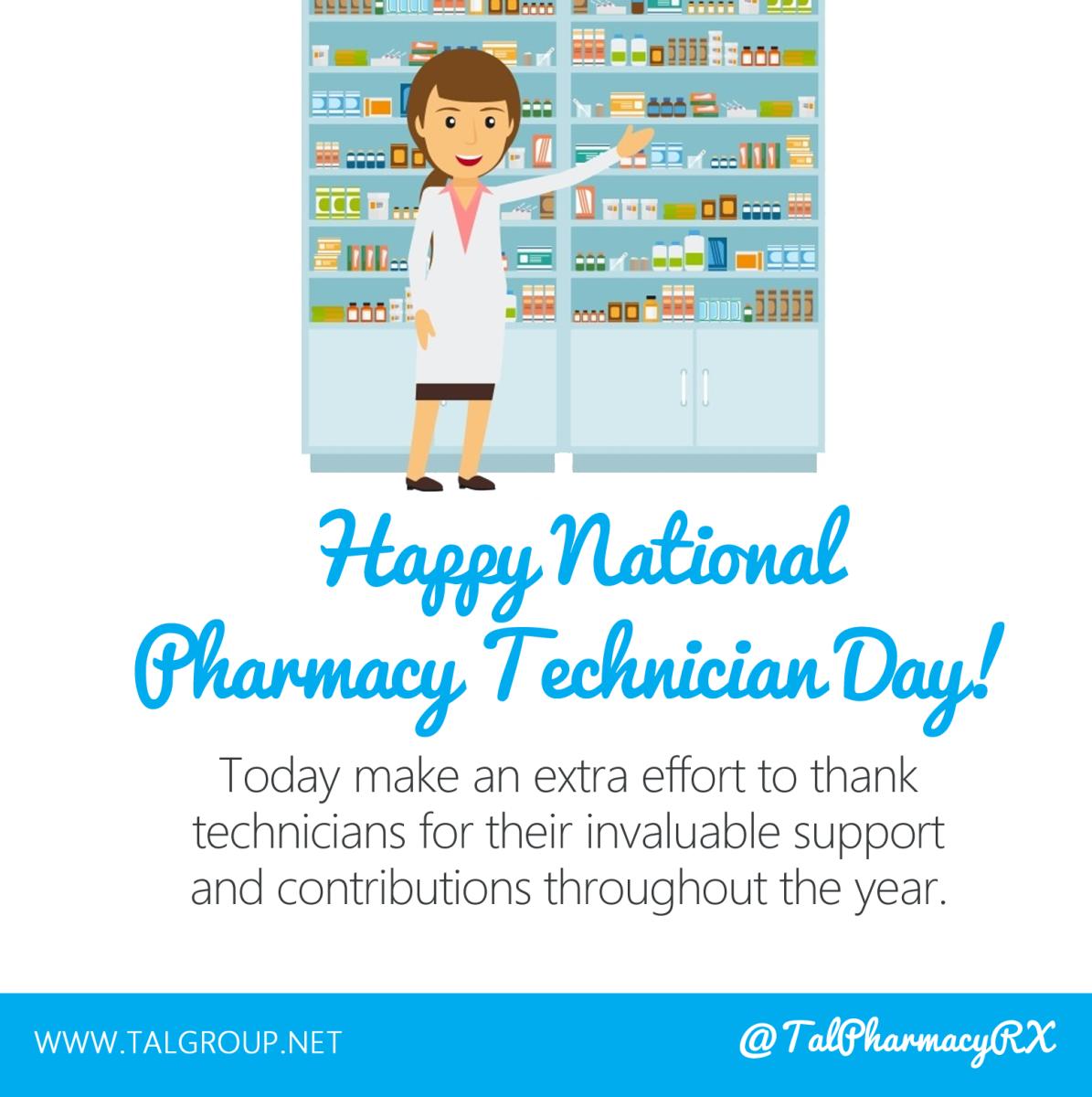 Happy National Pharmacy Technician Day Tal Group Inc